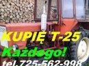 Kupię Władymirca t-25 Ursusa C-325 C-328 C-330 C-4011 C-355 C-360 C-360 3p C-385 2812 3512 MTZ80 MTZ82 Tel.725 562 998 (siec plus) LTZ55 Pronara Belarusa Białoruś Zetora 3320 3340 5211 5245 5320 5340 7211 7245 Fiat Same Ford i inne kupie ciągniki przyczep
